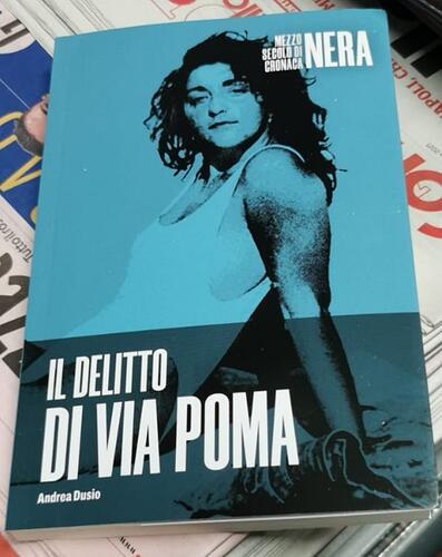 Il Delitto di via Poma Andrea Dusio